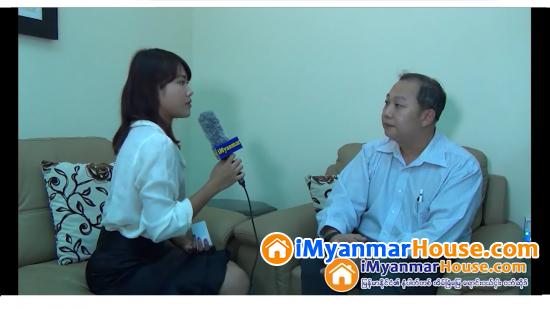 Paragon Residence မွ ဒါရိုက္တာ ဦးေက်ာ္ၿမင့္ဦး ႏွင့္ Resources Group Global Co ., Ltd. အေၾကာင္း အင္တာဗ်ဴ း အပိုင္း - (၂) - Property Interview from iMyanmarHouse.com