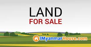 ရန္ကင္း၊ေအာင္ေဇယ်လမ္းတြင္ ေျမကြက္ေရာင္းရန္ရွိပါသည္။ - ေရာင္းရန္ - ရန္ကင္း (Yankin) - ရန္ကုန္တိုင္းေဒသႀကီး (Yangon Region) - 0 သိန္း (က်ပ္) - S-7745976 | iMyanmarHouse.com
